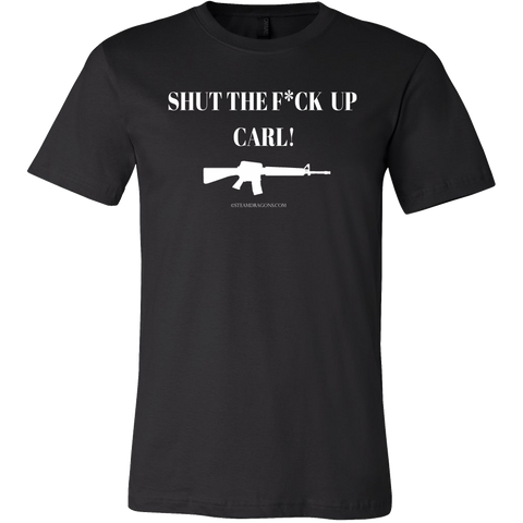 Shut Up Carl - Limited Edition T Shirt & Hoodie