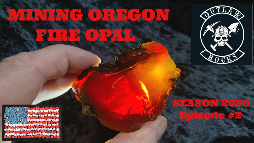 Mining Oregon Fire Opal with Outlaw Rocks, Episode 2