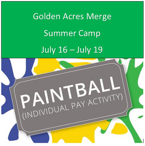 Golden Acres Camp- Paintball