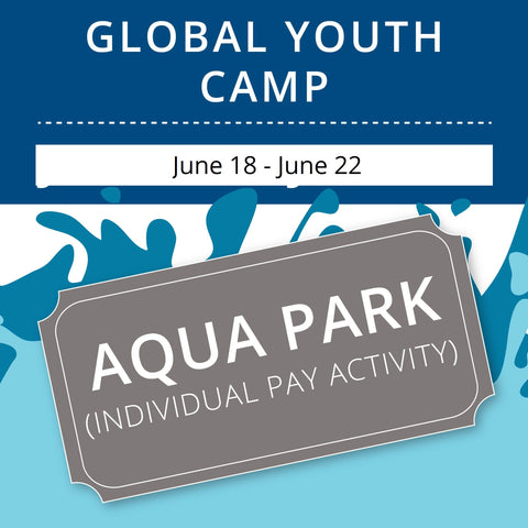 Global Youth Camp - Aqua Park