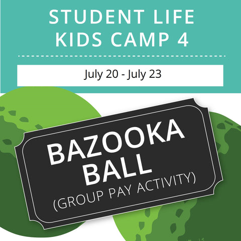 Student Life For Kids Camp 4 - Night Bazooka Ball (Group Activity)