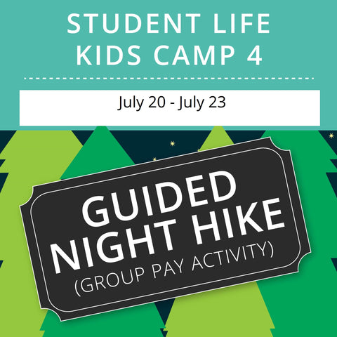 Student Life For Kids Camp 4 - Guided Night Hike (Group Activity)