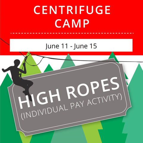 CentriFuge Camp - High Ropes