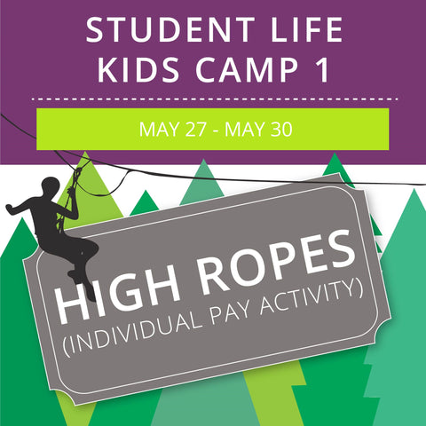 Student Life For Kids Camp 1 - High Ropes