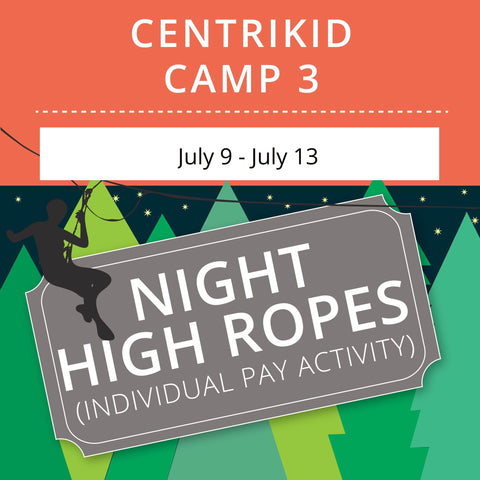 CentriKid Camp 3 - Night High Ropes
