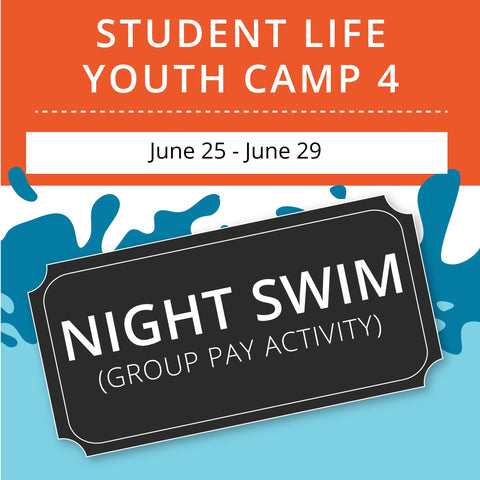 Student Life Youth Camp 4 -  Night Swim (Group Activity)