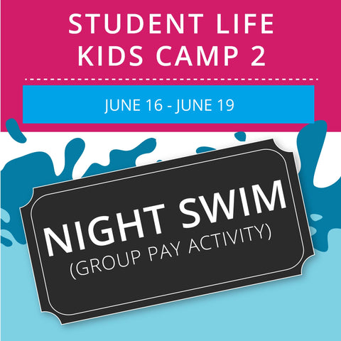 Student Life For Kids Camp 2 -  Night Swim (Group Activity)