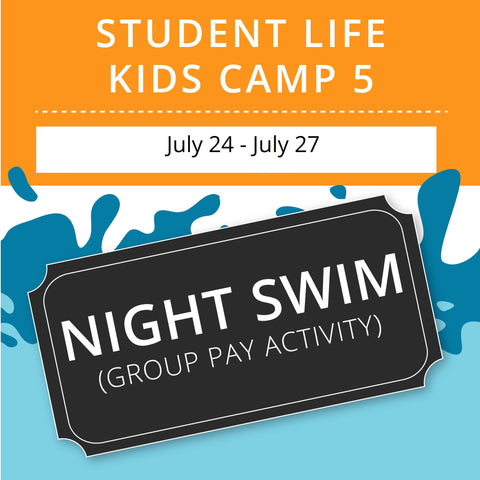 Student Life For Kids Camp 5 -  Night Swim (Group Activity)