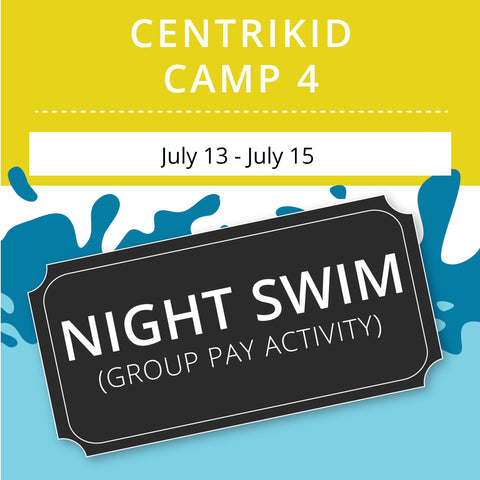 CentriKid Camp 4 -  Night Swim (Group Activity)