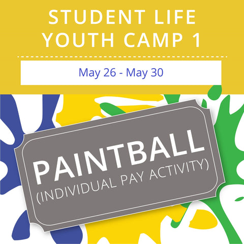 Student Life Youth Camp 1 - Paintball