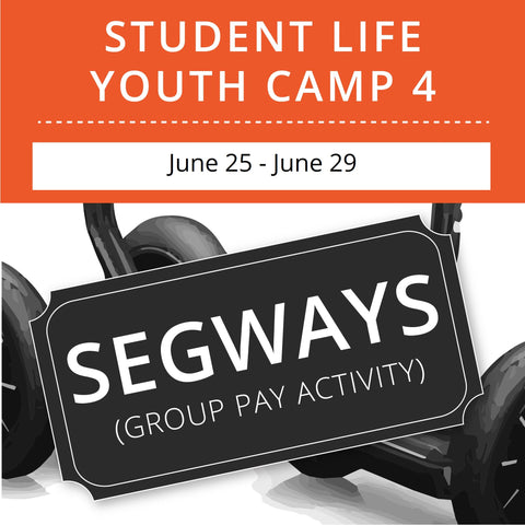 Student Life Youth Camp 4 - Segways (Group Activity)
