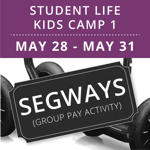 Student Life For Kids Camp 1 - Segways (Group Activity)