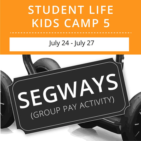 Student Life For Kids Camp 5 - Segways (Group Activity)