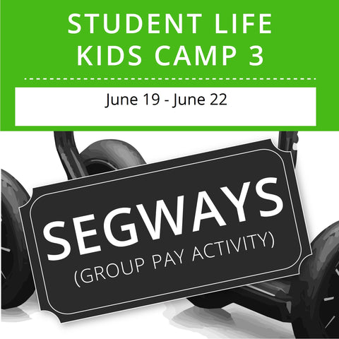 Student Life For Kids Camp 3 - Segways (Group Activity)
