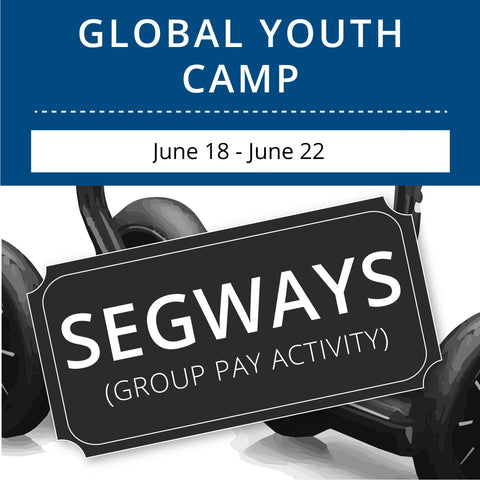 Global Youth Camp- Segways (Group Activity)