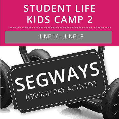 Student Life For Kids Camp 2 - Segways (Group Activity)