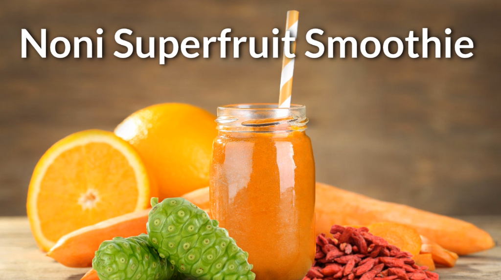 Noni Superfruit Smoothie