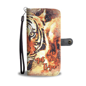 Go Get Em Tiger Wallet Phone Case