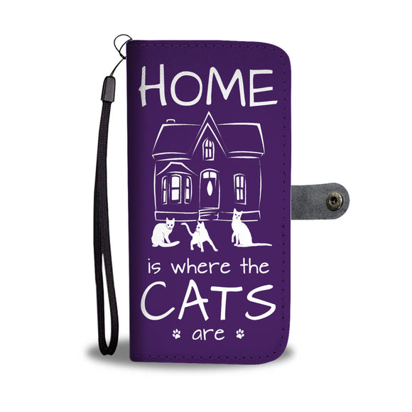 Home is Where the Cats Are - Wallet Phone Case