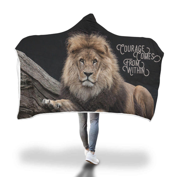 Lion - Courage Comes from Within - Hooded Blanket