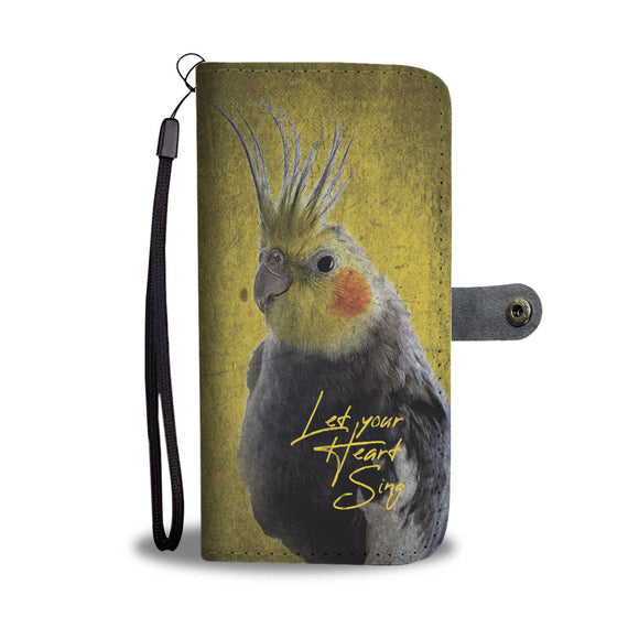 Cockatiel - Let Your Heart Sing - Wallet Phone Case