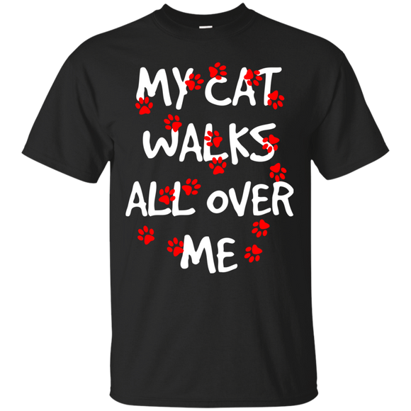My Cat Walks All Over Me Ultra Cotton T-Shirt