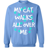 My Cat Walks All Over Me - Turquoise Pawprints Crewneck Pullover Sweatshirt