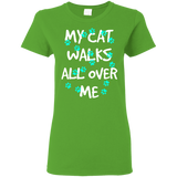 My Cat Walks All Over Me - Turquoise Pawprints Ladies Cotton T-Shirt