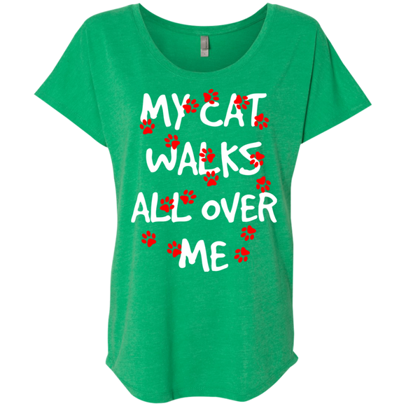 My Cat Walks All Over Me Ladies Triblend Dolman Sleeve