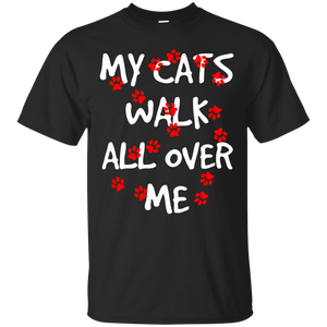 My Cats Walk All Over Me Ultra Cotton T-Shirt