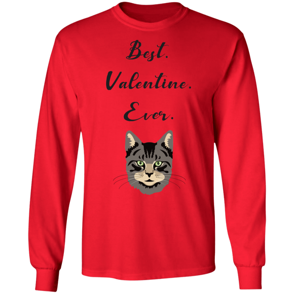 Best Valentine Ever LS Ultra Cotton T-Shirt