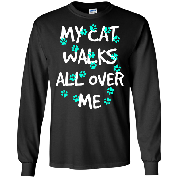 My Cat Walks All Over Me - Turquoise Pawprints LS Ultra Cotton T-Shirt