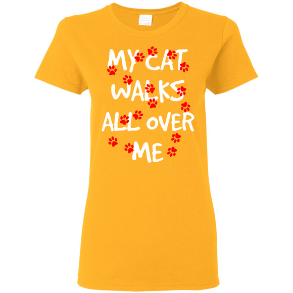 My Cat Walks All Over Me Ladies Cotton T-Shirt
