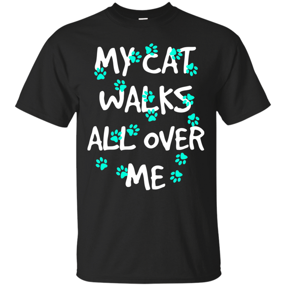 My Cat Walks All Over Me - Turquoise Pawprints Ultra Cotton T-Shirt