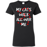 My Cats Walk All Over Me Ladies Cotton T-Shirt