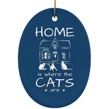Home is Where the Cats Are Ceramic Ornaments in 4 Shapes