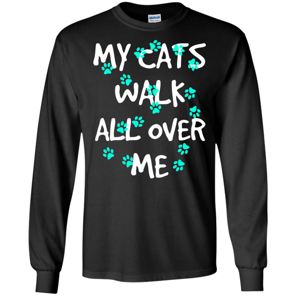 My Cats Walk All Over Me - Turquoise Pawprints LS Ultra Cotton T-Shirt