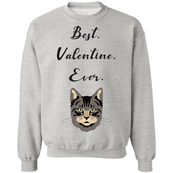 Best Valentine Ever Crewneck Pullover Sweatshirt
