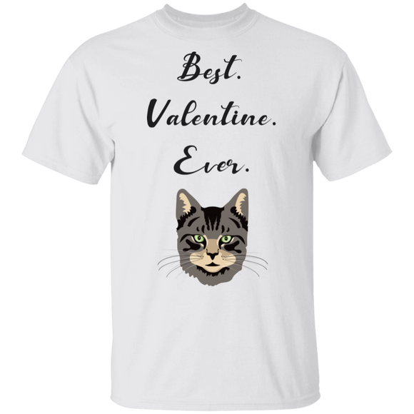 Best Valentine Ever T-Shirt