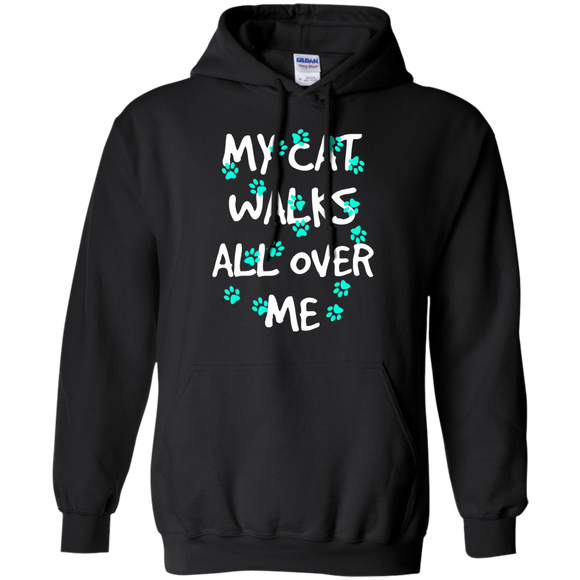 My Cat Walks All Over Me - Turquoise Pawprints Pullover Hoodie