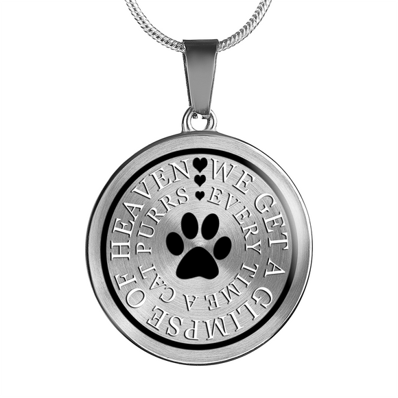 We Get a Glimpse of Heaven Every Time a Cat Purrs - Pendant or Bangle Bracelet