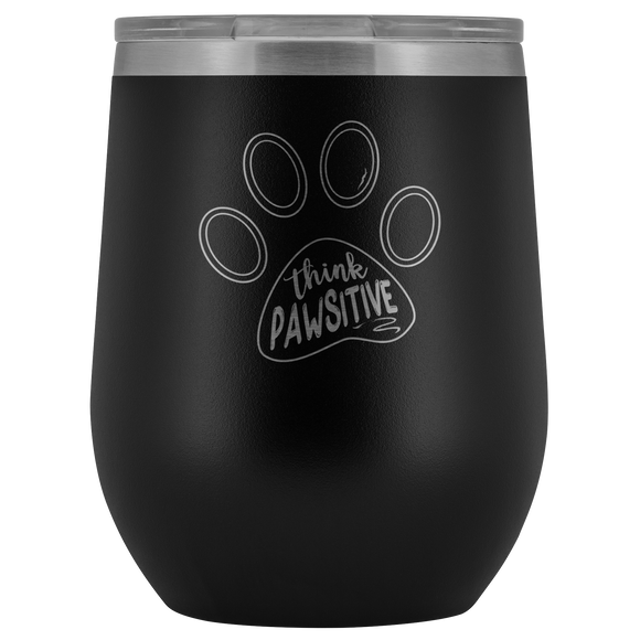 Think Pawsitive Wine Cup