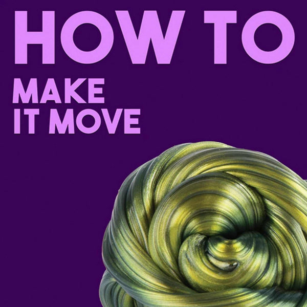 HOW TO: Make Thinking Putty Move