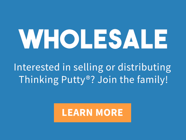 become a Thinking Putty wholesale partner