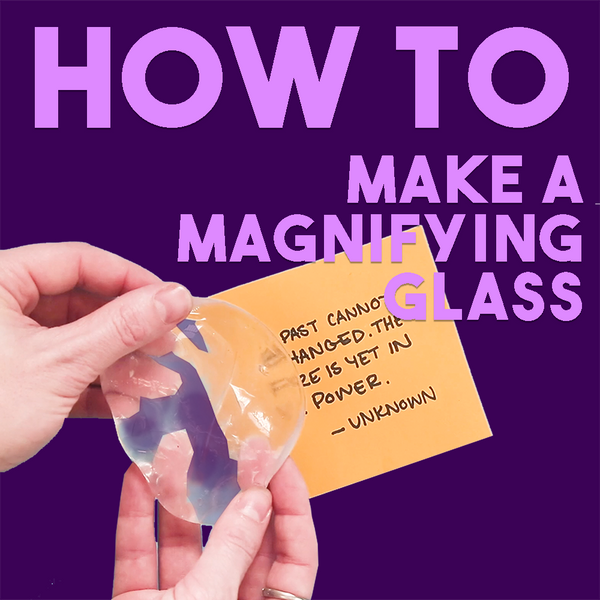 How-To: Make a Thinking Putty Magnifying Glass