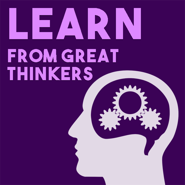 Learn from Great Thinking Putty Thinkers