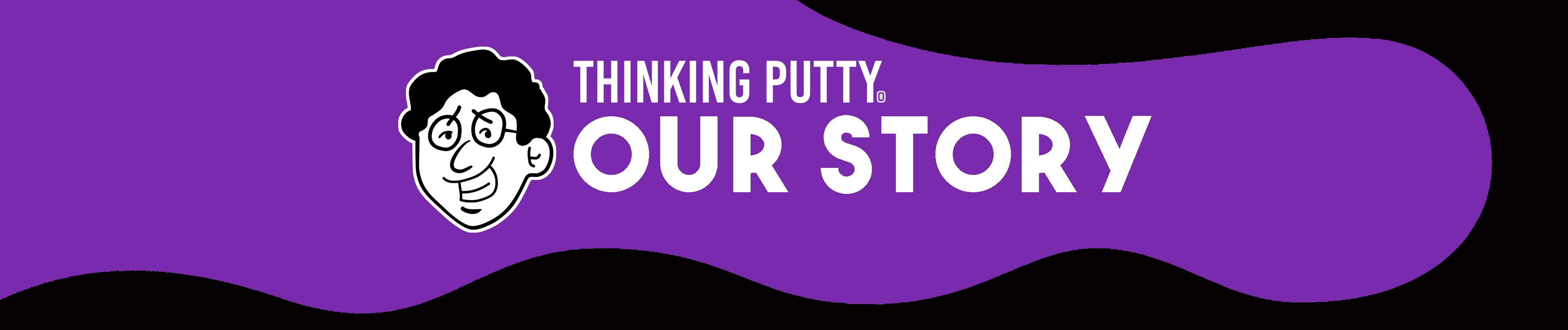 Crazy Aaron's Thinking Putty Story