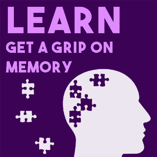 Get A Grip on Memory with Thinking Putty
