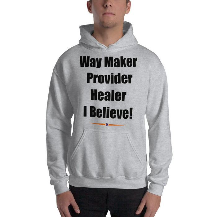 "Landog ""Way Maker Provider Healer I Believe!"" Hooded Sweatshirt - SolaceConnect.com"
