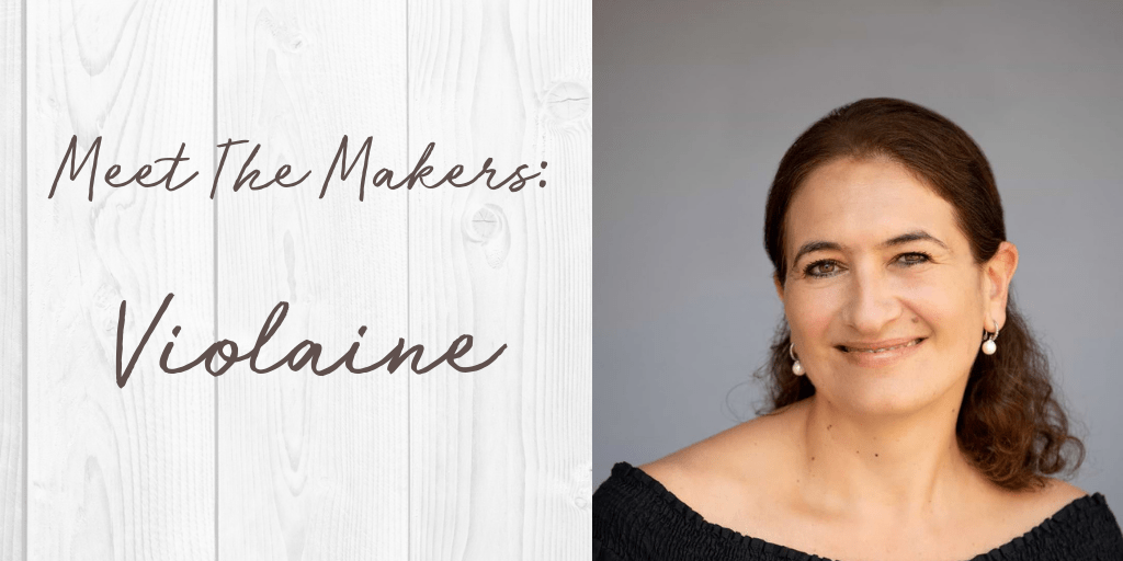 Meet The Makers: Violaine